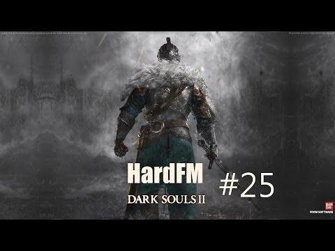 Dark Soul 2 #25 - Гнездо драконов и Древний дракон