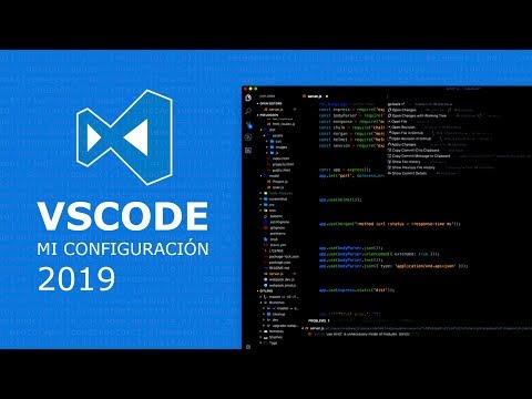 Visual Studio Code - Mi Configuración 2019
