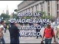 MIS PASEOS EN GUADALAJARA 1 - GUAD. CITY - lorenalara144