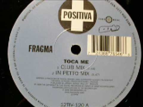 Fragma-toca Me In Petto Mix