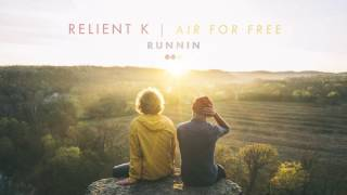 Relient K | Running (Official Audio Stream)