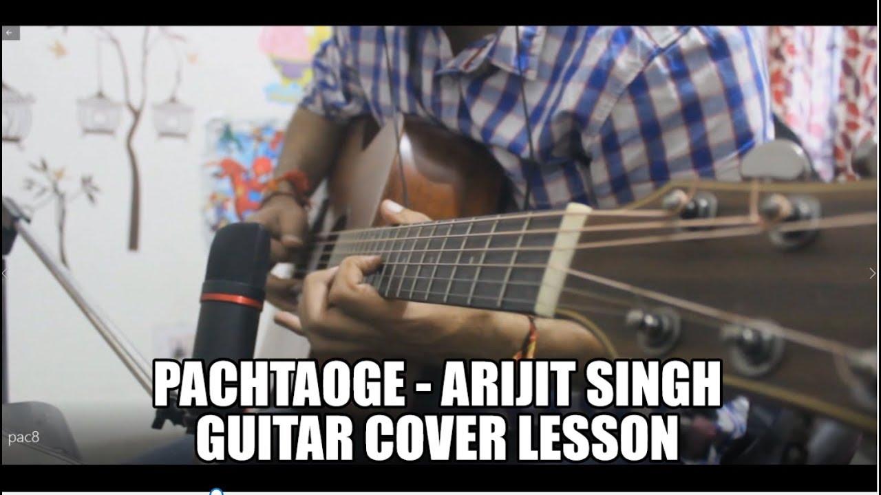 Pachtaoge – Arijit Singh – Guitar Cover Lesson Chords Hindi Easy – Jaani, B Praak