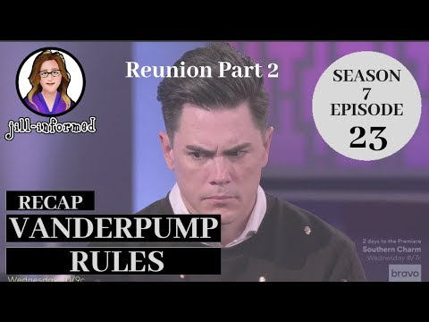 Vanderpump Rules Recap Reunion Part 2 Season 7 Episode 23 (2019)