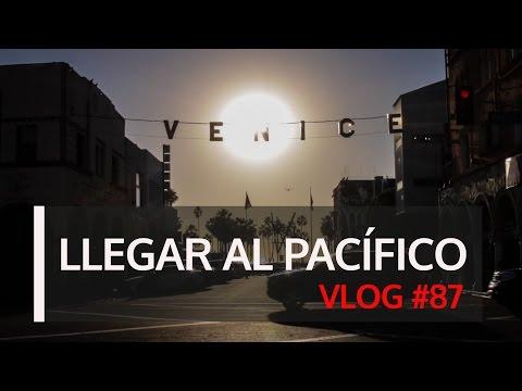 Llegar al Pacífico. VLOG #87
