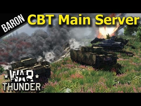 Thunder - READ BELOW: War Thunder Tanks and Ground Forces - Baron hops on to War Thunder and discovers some great news, CBT Events are now available on the live server...