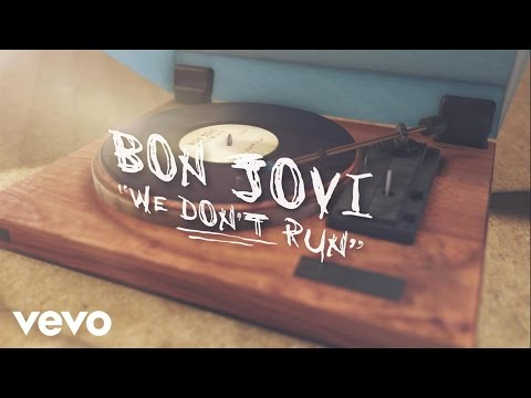 Tekst piosenki Bon Jovi - We Don't Run po polsku