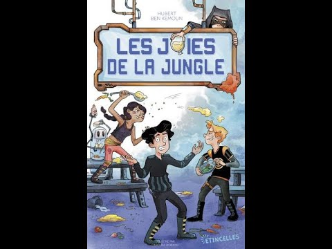 Coup de coeur : Les joies de la jungle de Hubert Ben Kemoun
