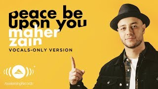 Video Maher Zain - Peace Be Upon You | ماهر زين  | (Vocals Only - بدون موسيقى) | Official Lyric Video download in MP3, 3GP, MP4, WEBM, AVI, FLV January 2017