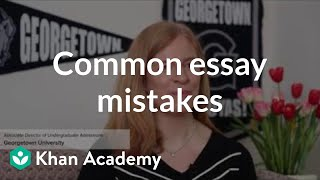 Admissions officers explain what NOT to do when writing your college essay.