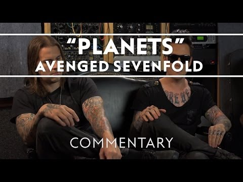 Avenged Sevenfold - Planets (Commentary)