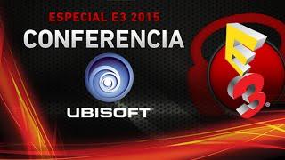Punto.Gaming! TV Edición Especial E3 2015 - Conferencia UBISOFT