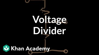Voltage divider | Circuit analysis | Electrical engineering | Khan Academy