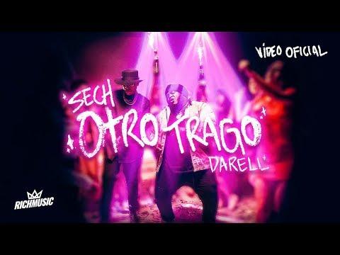 Sech _ Otro Trago ft. Darell