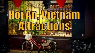 Hoi An Vietnam  city photos gallery : Things to do in Hoi An Vietnam | Top Attractions Travel Guide