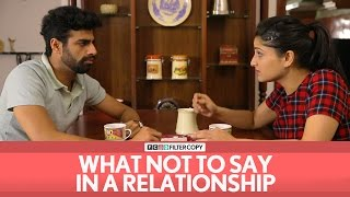 Video FilterCopy | What Not To Say In A Relationship MP3, 3GP, MP4, WEBM, AVI, FLV Agustus 2018