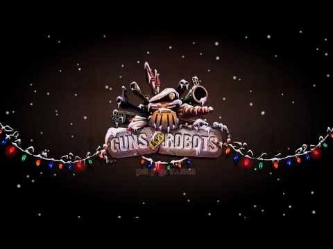 Guns and Robots Official Christmas Teaser