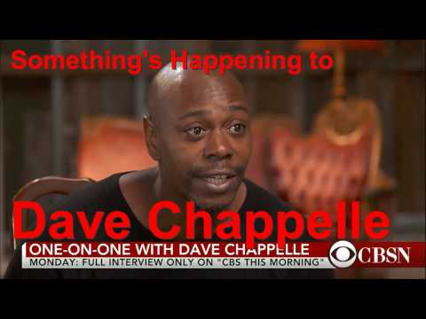 Something Serious is Happening to Dave Chappele (2017)