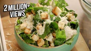 Caesar Salad Recipe | Homemade Caesar Salad | The Bombay Chef - Varun Inamdar