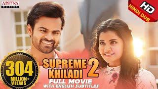 Video Supreme Khiladi-2 2018 New Released Full Hindi Dubbed Movie || Sai Dharam Tej  , Anupama MP3, 3GP, MP4, WEBM, AVI, FLV Januari 2019
