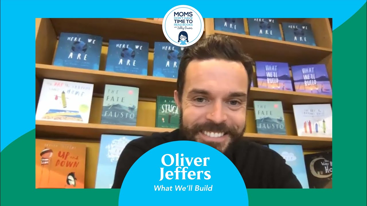 Oliver Jeffers, What We'll Build | Moms Don't Have Time To Read Books