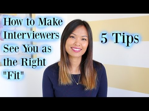 """How to Make Interviewers See You as the Right """"Fit"""" for the Job - 5 Tips"""