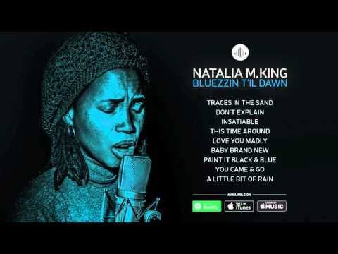 play video:Album Teaser: Bluezzin T'il Dawn - Natalia M. King | RELEASE 8 APRIL 2016