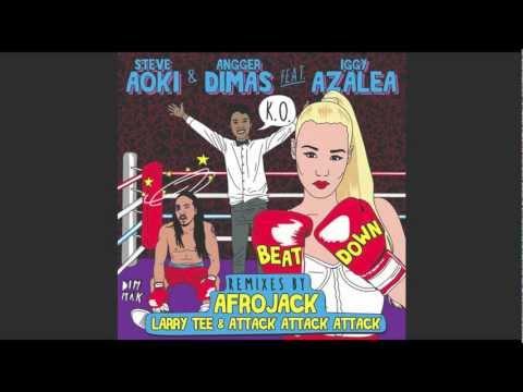Steve Aoki & Angger Dimas ft Iggy Azalea - Beat Down