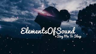 Elements of Sound • Home of great music • Download - https://AlanWalker.lnk.to/SMTS Alan Walker - Sing Me To Sleep (feat.