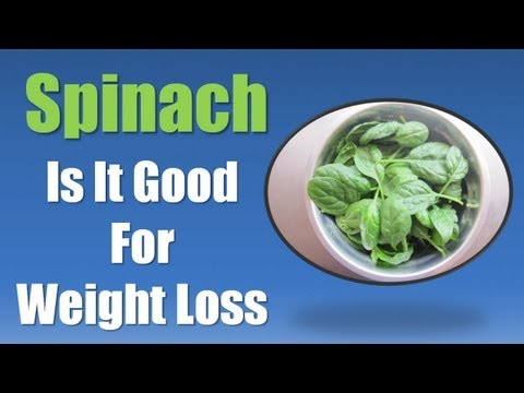 Spinach Weight Loss – Best Foods for Weight Loss – Spinach for Weight Loss