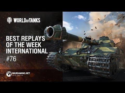 World of Tanks - Best Replays of the Week International #76