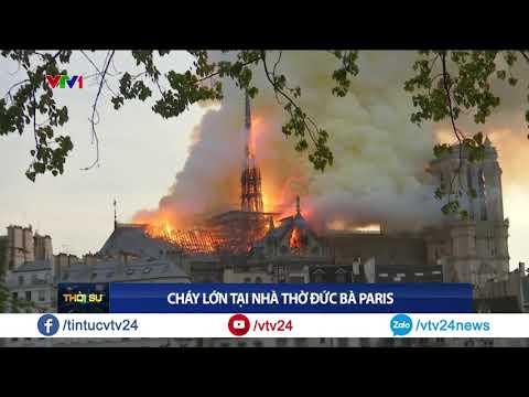 Biểu tượng hơn 800 năm tuổi Nhà thờ Đức Bà, Paris chìm trong biển lửa | VTV24 - Thời lượng: 0:50.