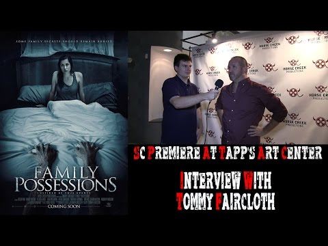 Family Possessions: Interview w/ Tommy Faircloth