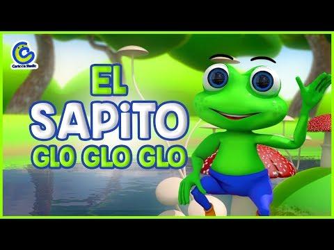 Canciones Infantiles En Español - El Sapito Glo Glo Glo - Canciones Infantiles dela Granja