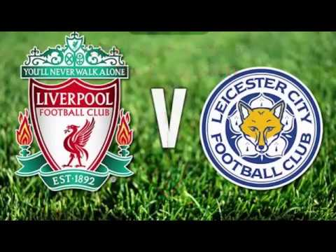 Watch Leicester City Vs Liverpool Live Stream Free - 27/02/2017