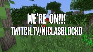 We're LIVE! - http://www.twitch.tv/niclasblocko