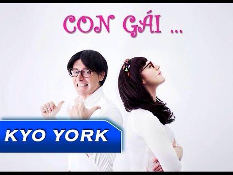 Con Gái – Kyo York
