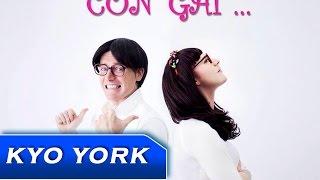 Con Gái - Kyo York