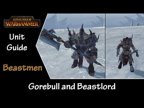 Total War: Warhammer Unit Guide - Beastmen Beastlord and Gorebull