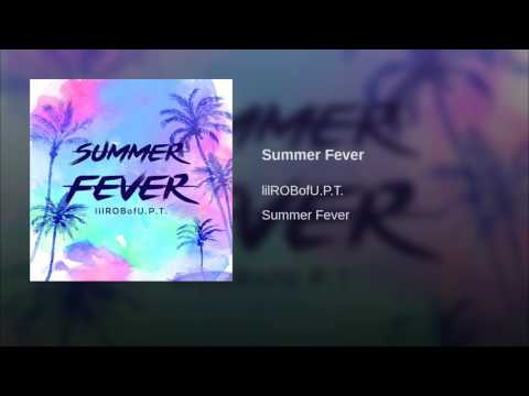 Video Summer Fever download in MP3, 3GP, MP4, WEBM, AVI, FLV January 2017