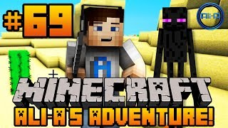 "Minecraft - Ali-A's Adventure #69! - ""CHALLENGING ENDERMEN!"""