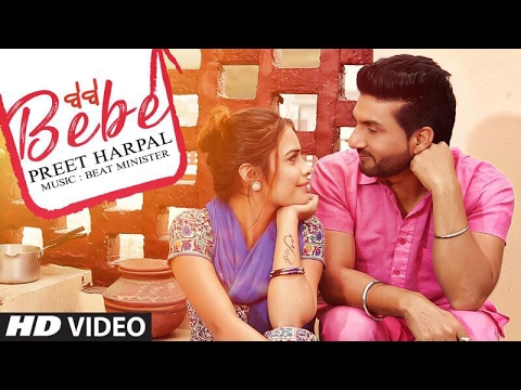 Bebe Preet Harpal (Video Song) Latest Punjabi Song