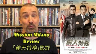 Nonton Mission Milano/偷天特務 Review Film Subtitle Indonesia Streaming Movie Download