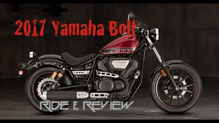 8. 2017 Yamaha Bolt Ride & Review