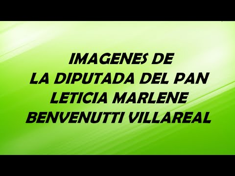 Video IMAGENES DE LA DIPUTA  DEL PAN LETICIA MERLENE BENVENUTTI  VILLAREAL download in MP3, 3GP, MP4, WEBM, AVI, FLV January 2017