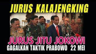 Video Jurus Jitu Jokowi Gagalkan Taktik Prabowo 22 Mei MP3, 3GP, MP4, WEBM, AVI, FLV Mei 2019