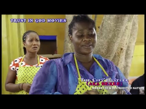 Mercy Johnson Latest Movie 2017 - The City Hustler (aka Bekee)