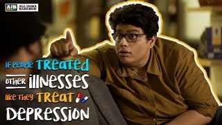 Video AIB : If People Treated Other Illnesses Like They Treat Depression MP3, 3GP, MP4, WEBM, AVI, FLV Oktober 2018