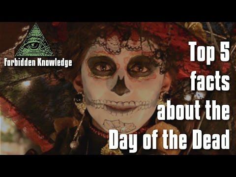 Top 5 facts about Dia de los Muertos - Forbidden Knowledge