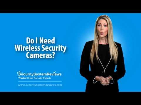 Do I Need Wireless Security Cameras?