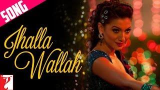 Jhalla Wallah - Ishaqzaade